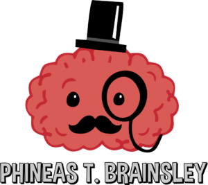 Phineas T. Brainsley - Mascot for Put This in Your Brain