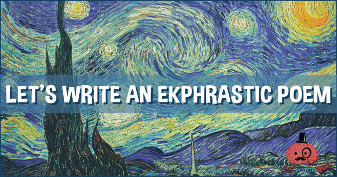 Let's Write an Ekphrastic Poem - Put This in Your Brain