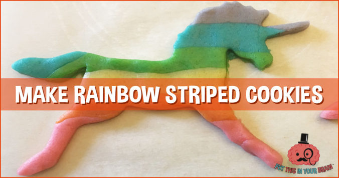Make Rainbow Striped Cookies - Put This in Your Brain